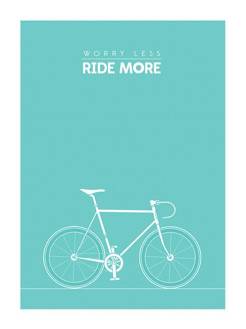 Worry Less, Bike More